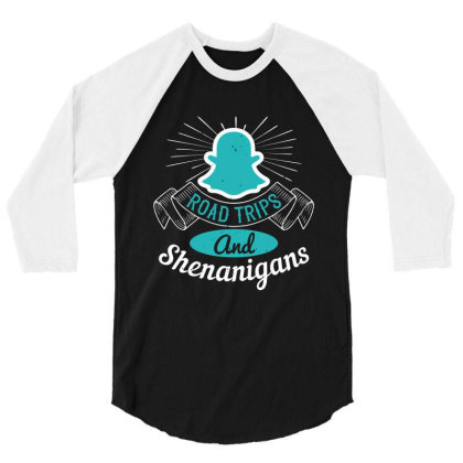 Road Trips And Shenanigans Shirt 3/4 Sleeve Shirt Designed By Faical