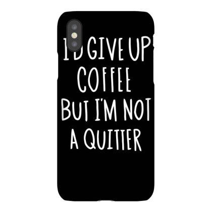 Coffee Slogan Iphonex Case Designed By Farrel T-shirt