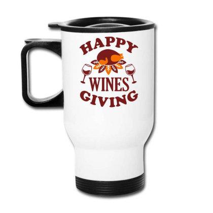 Happy Wines Giving Travel Mug Designed By Farrel T-shirt