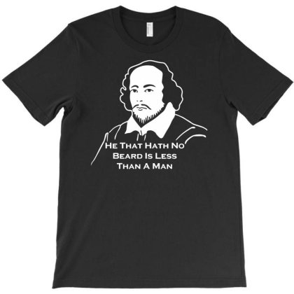 Shakespeare Beard Quote Much Ado About Nothing T-shirt Designed By Fanshirt