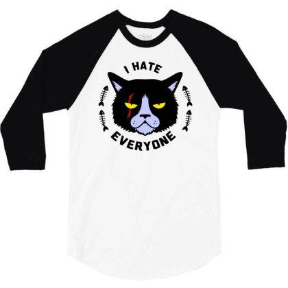 I Hate Everyone 3/4 Sleeve Shirt Designed By Farrel T-shirt