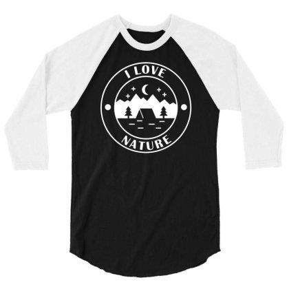 I Love Nature 3/4 Sleeve Shirt Designed By Farrel T-shirt