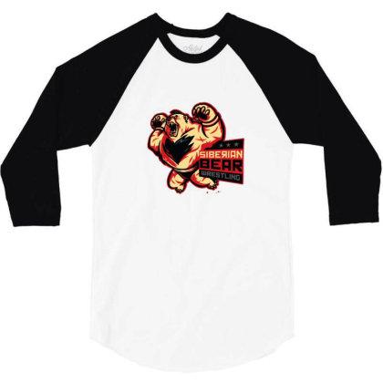 Siberian Bear Wrestling 3/4 Sleeve Shirt Designed By Sr88