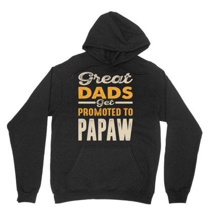 Great Dads Get Promoted To Papaw Gift Men Unisex Hoodie Designed By Cidolopez