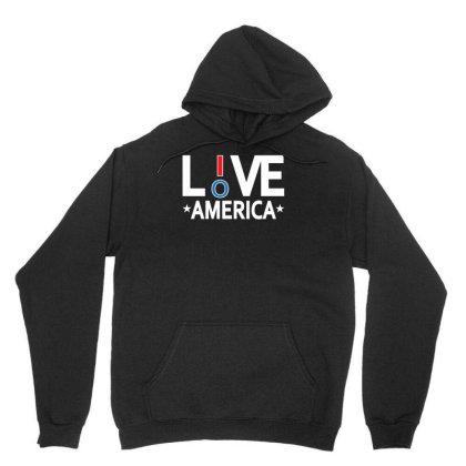 Live Love America Unisex Hoodie Designed By Ika