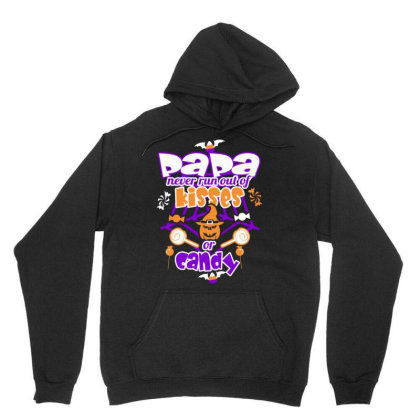Papa Never Runs Out Of Kisses Or Candy Halloween T Unisex Hoodie Designed By Cuser3143