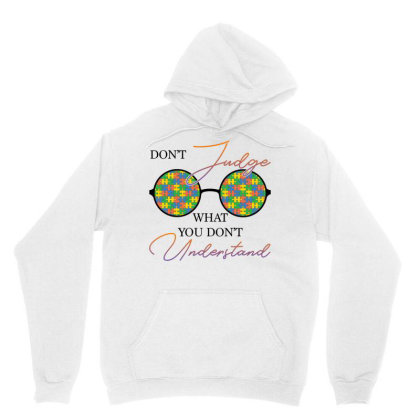 Don't Judge What You Don't Understand For Light Unisex Hoodie Designed By Gurkan