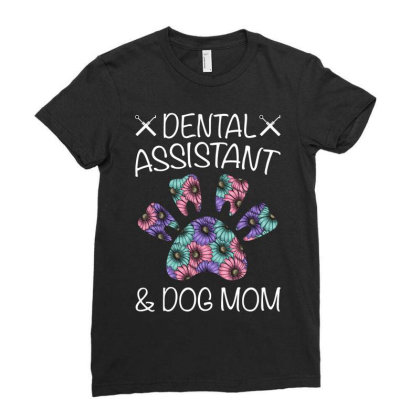Dental Assistant And Dog Mom For Dark Ladies Fitted T-shirt Designed By Gurkan