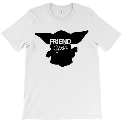 Friend Yoda T-shirt Designed By Artees Artwork