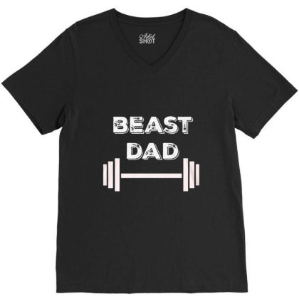 Gym Beast Dad V-neck Tee Designed By Hoainv