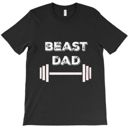 Gym Beast Dad T-shirt Designed By Hoainv
