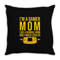 I'm a gamer mom like a normal mom only much cooler Throw Pillow | Artistshot