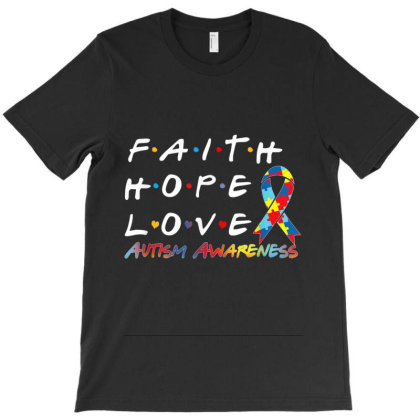Faith Hope Love Autism Awareness T-shirt Designed By Kakashop