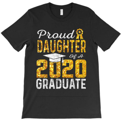 Proud Daughter Of A 2020 Graduate T-shirt Designed By Kakashop