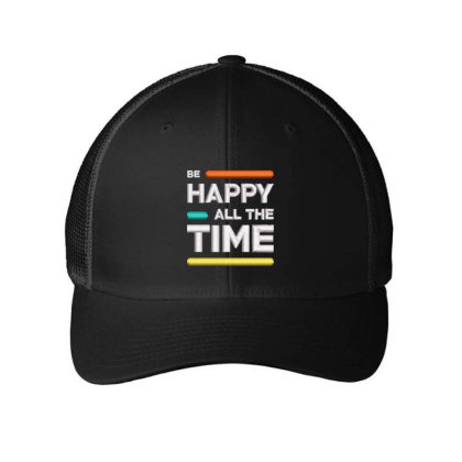 Be Happy Time Embroidered Hat Embroidered Mesh Cap Designed By Madhatter