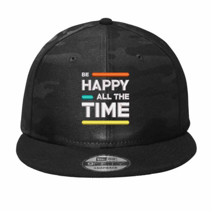 Be Happy Time Embroidered Hat Camo Snapback Designed By Madhatter