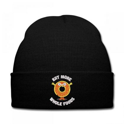 Eat More Whole Foods Knit Cap Designed By Madhatter