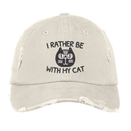 I Rather Be With Hy Cat Embroidered Hat Distressed Cap Designed By Madhatter