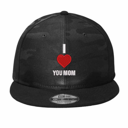I Love You Mom Embroidered Hat Camo Snapback Designed By Madhatter