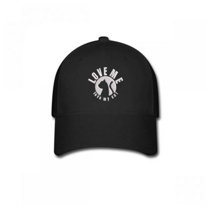Love Me Love My Cat Embroidered Hat Baseball Cap Designed By Madhatter