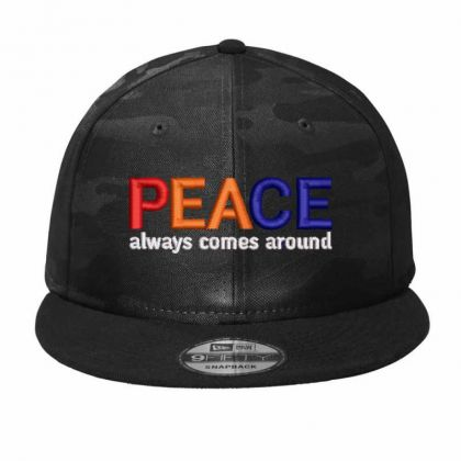 Peace Always Comes Around Embroidered Hat Camo Snapback Designed By Madhatter