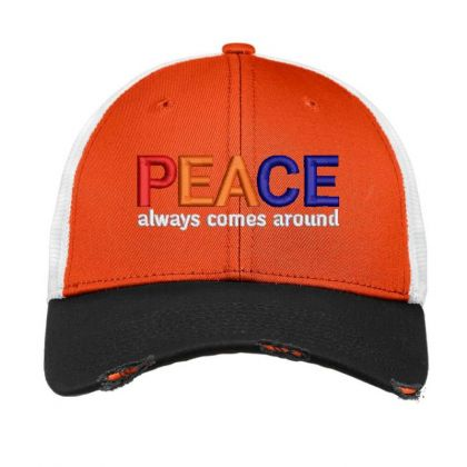 Peace Always Comes Around Embroidered Hat Vintage Mesh Cap Designed By Madhatter