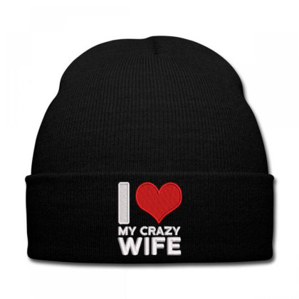 My Crazy Wife Embroidered Hat Knit Cap Designed By Madhatter