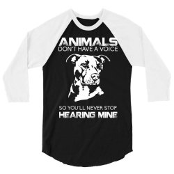 animals don't have a voice so you'll never stop hearing mine bulldog 3/4 Sleeve Shirt | Artistshot