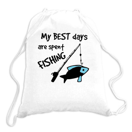Best Days Spent Fishing Drawstring Bags Designed By Hoainv