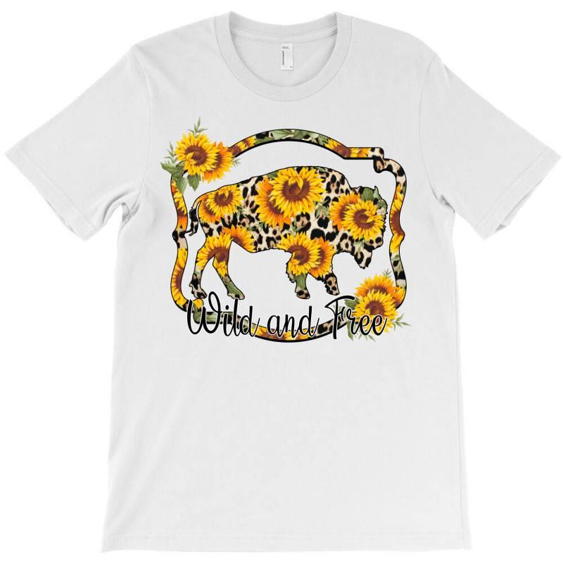 Wild And Free Sunflower Buffalo T-shirt | Artistshot