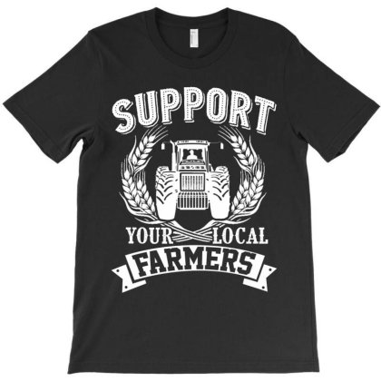 Support Your Local Farmers T-shirt Designed By Hoainv