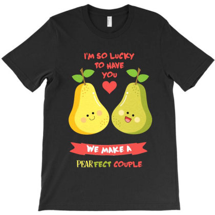 Pearfect Couple Meme T-shirt Designed By Star Store