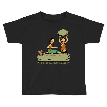 Anesthesia Doctor Toddler T-shirt Designed By Star Store