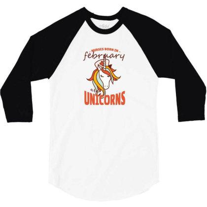 February Nurse Unicorn 3/4 Sleeve Shirt Designed By Hoainv