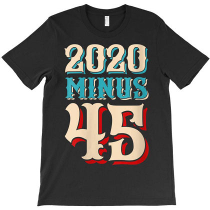 2020 Minus 45 T-shirt Designed By Kakashop