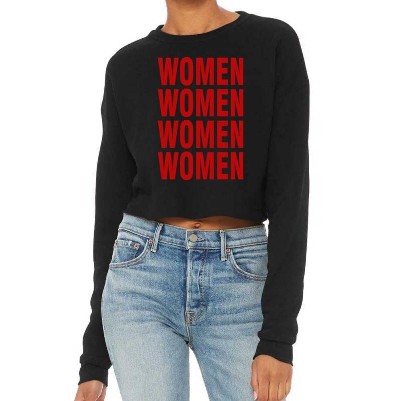 Women Women Women Women Cropped Sweater | Artistshot