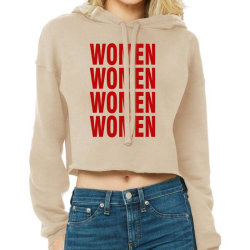 Women Women Women Women Cropped Hoodie Designed By Waroenk Design