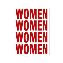 Women Women Women Women Sticker Designed By Waroenk Design