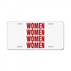 women women women women License Plate | Artistshot