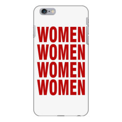 women women women women iPhone 6 Plus/6s Plus Case | Artistshot
