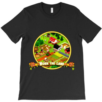 Work The Land T-shirt Designed By Ikankio