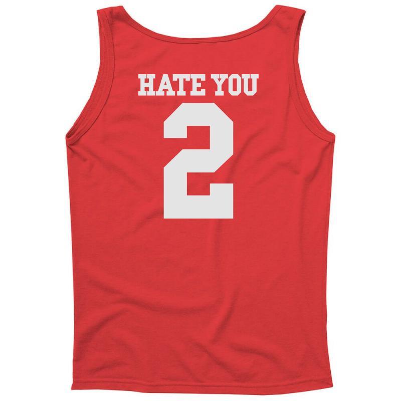 Hate You 2 Tank Top | Artistshot