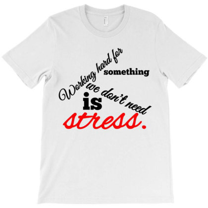 Working Hard T-shirt Designed By Oht