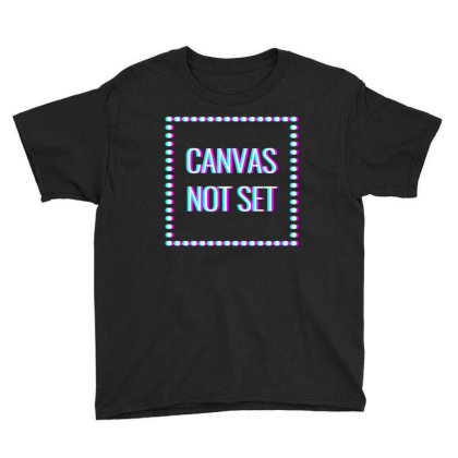 Canvas Not Set Art Youth Tee Designed By Coolkids