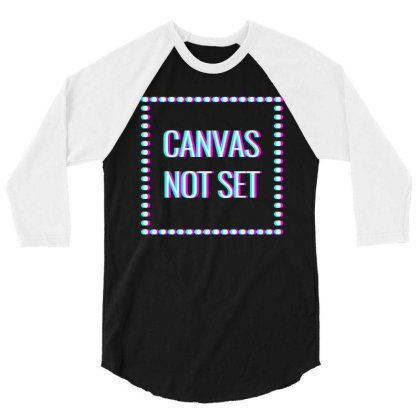 Canvas Not Set Art 3/4 Sleeve Shirt Designed By Coolkids