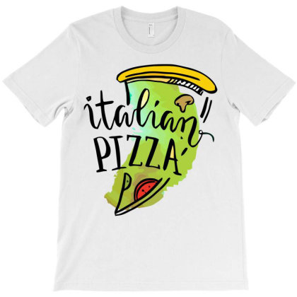 Italian Pizza T-shirt Designed By Hoainv