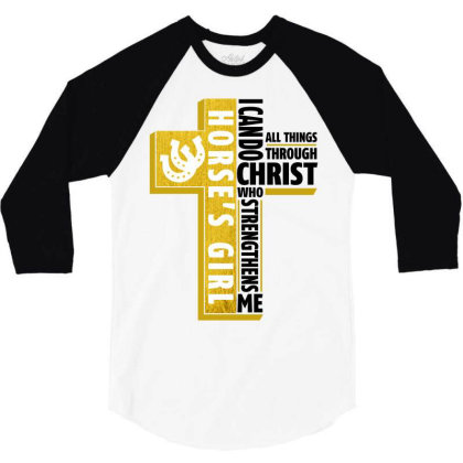 I Can Do All Things Through Christ Horse For Light 3/4 Sleeve Shirt Designed By Gurkan