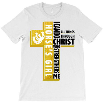 I Can Do All Things Through Christ Horse For Light T-shirt Designed By Gurkan