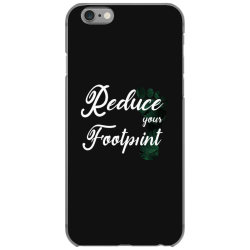 Climate Change Reduce Your Carbon Footprint Gift iPhone 6/6s Case | Artistshot