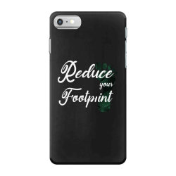 Climate Change Reduce Your Carbon Footprint Gift iPhone 7 Case | Artistshot
